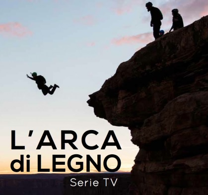 L'Arca di Legno, una serie TV per #wls